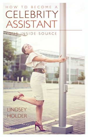 How To Become A Celebrity Assistant