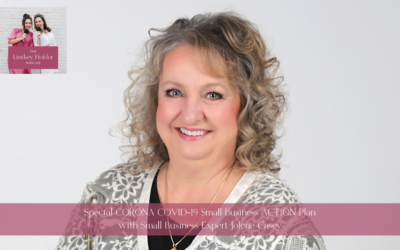 Podcast Episode 08: Special CORONA COVID-19 Small Business ACTION Plan with Small Business Expert Jolene Casey