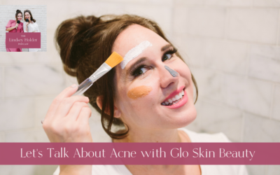 Podcast 47: Let's Talk About Acne with Glo Skin Beauty