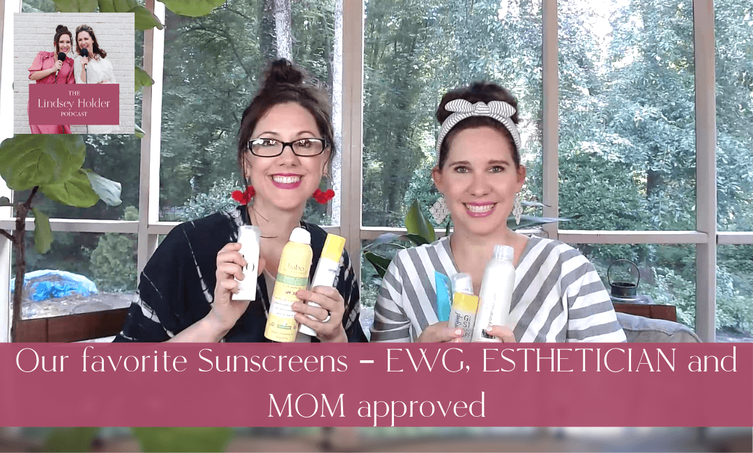 Podcast Episode 49:  The BEST Sunscreens of 2021