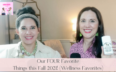 Our FOUR Favorite Things of Fall 2021!