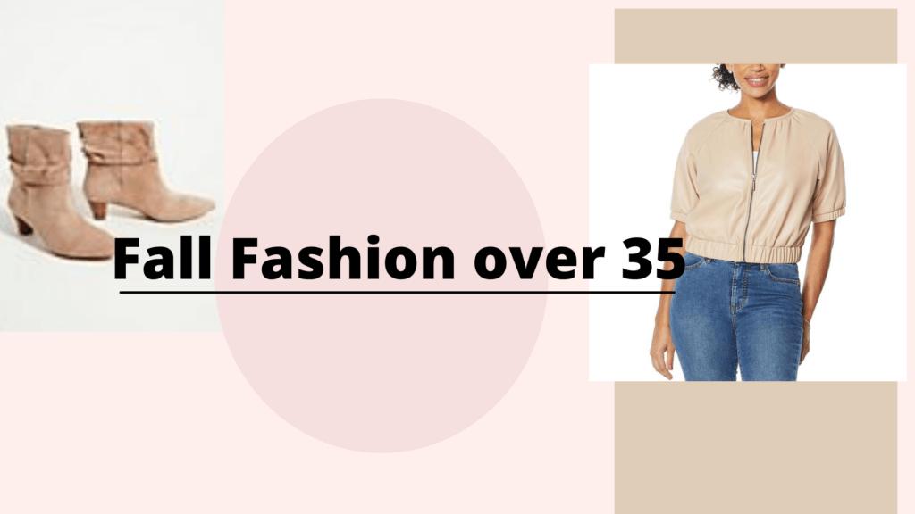 Fall Fashion Over 35
