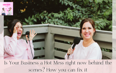 Is Your Business a Hot Mess?