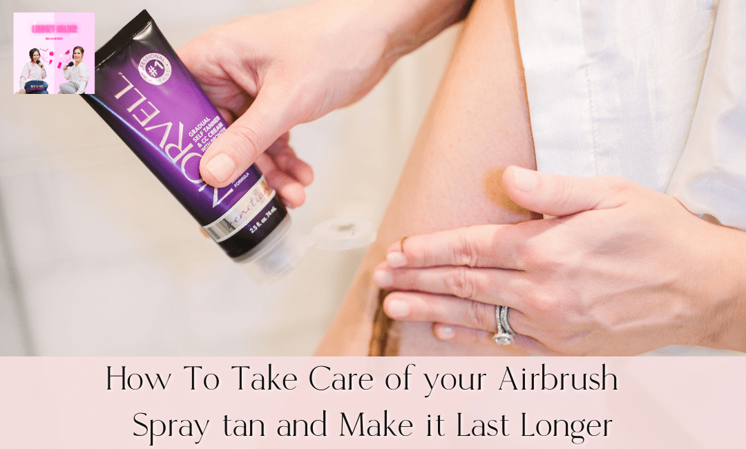 How to Make Your Airbrush Spray Tan Last Longer